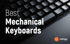 Best Mechanical Keyboards 2021- Buyer's Guide and Reviews