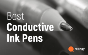 Best Conductive Ink Pens 2021 – Buyer's Guide and Reviews